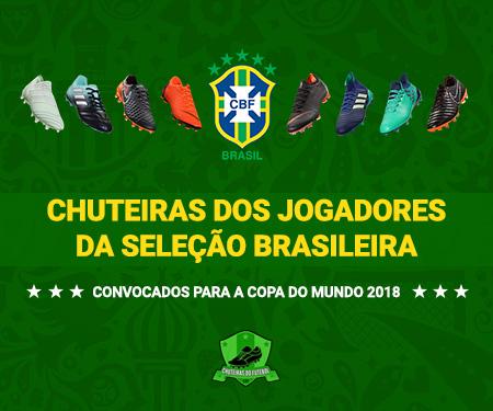 Chuteiras dos jogadores da Seleção Brasileira | Copa 2018