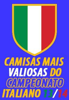 Camisas mais valiosas do campeonato Italiano 2013-2014