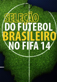 Seleção brasileira que atua no Brasil no FIFA 14