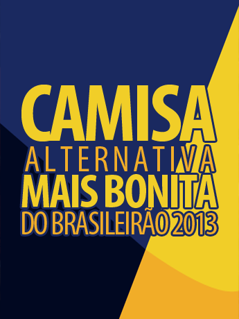 Camisa alternativa mais bonita do Brasileirão 2013