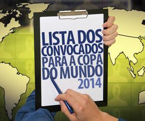 Lista dos convocados para a Copa do Mundo 2014 capa