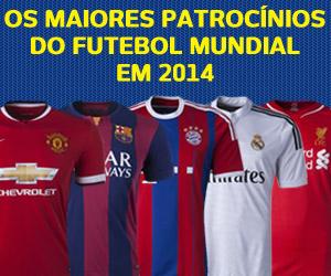 Os maiores patrocínios do futebol mundial 2014 capa