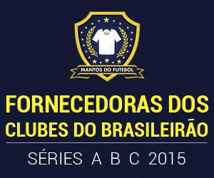 Fornecedoras dos clubes do Brasileirão A B C