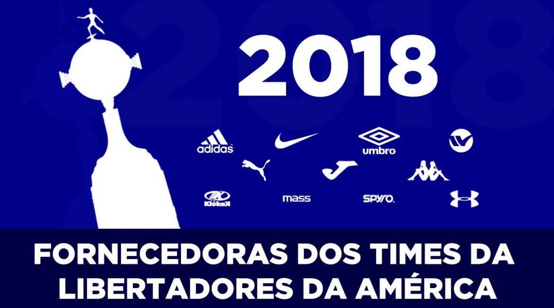 Fornecedoras dos times da Libertadores da América 2018
