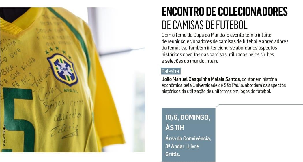 Encontro de Colecionadores de Camisas de Futebol Sesc 24 de maio abre