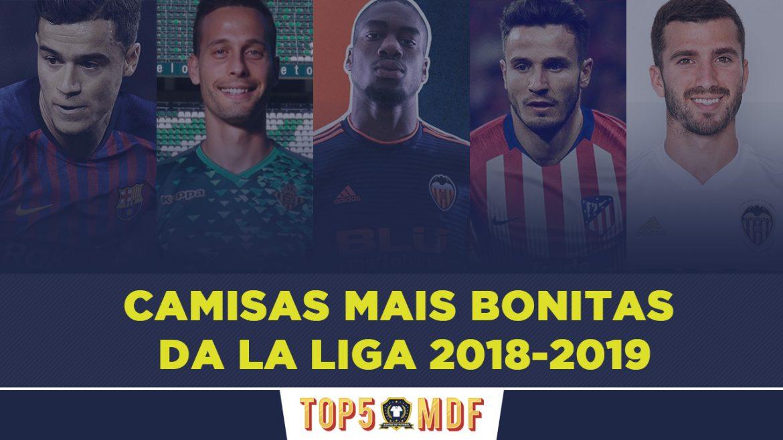 Camisas mais bonitas da La Liga 2018-2019 - TOP5