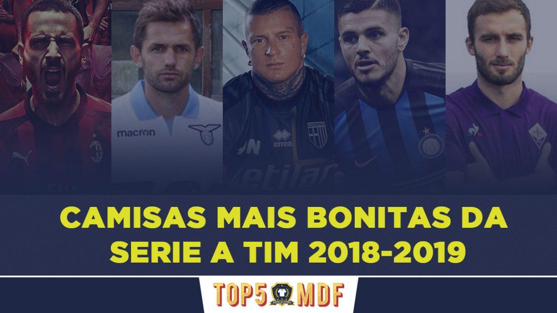 Camisas mais bonitas da Serie A TIM 2018-2019 - TOP5