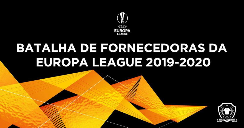 Fornecedoras da Europa League 2019-2020 abre